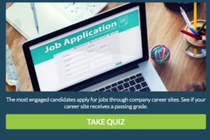 Take the Quiz: Is Your Career Site Turning Away Top Applicants?