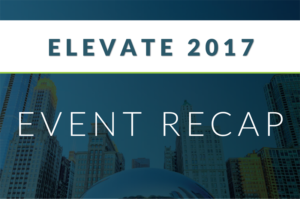 Event Recap: Key Takeaways from Elevate 2017