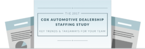 Key Takeaways from the Cox Automotive Dealership Staffing Study
