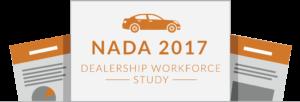 Key Takeaways from the NADA 2017 Dealership Workforce Study